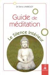 Le silence intérieur / guide de méditation
