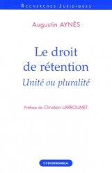 Le droit de rétention. Unité ou pluralité