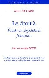 Le droit à. Etude de législation française