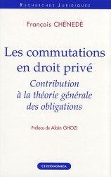 Les commutations en droit privé. Contribution à la théorie générale des obligations