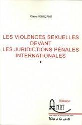 Les violences sexuelles devant les juridictions pénales internationales