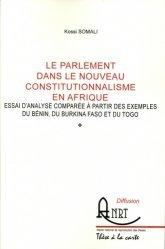 Le parlement dans le nouveau constitutionnalisme en Afrique