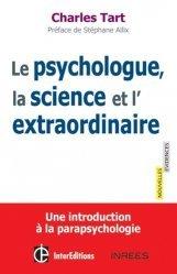 Le psychologue, la science et l?extraordinaire