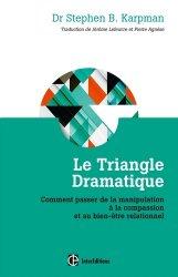 Le triangle dramatique : de la manipulation à la compassion et au bien-être relationnel
