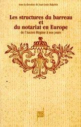 Les structures du barreau et du notariat en Europe de l'Ancien régime à nos jours