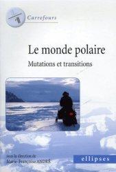 Le monde polaire Mutations et transitions