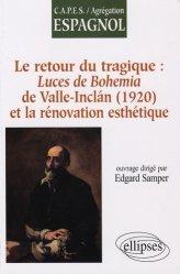 Le retour du tragique : Luces de Bohemia de Valle-Inclan (1920) et la rénovation esthétique