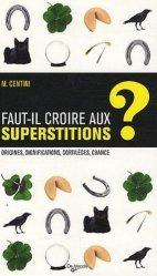 Les superstitions et la chance