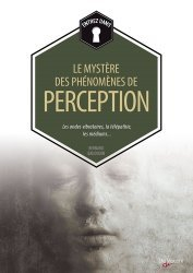 Les mystères des phénomènes de perception