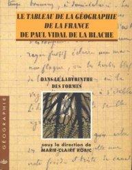 Le Tableau de la géographie de la France de Paul Vidal de La Blache