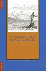 Le voyage en Tunisie de Cagnat et Saladin