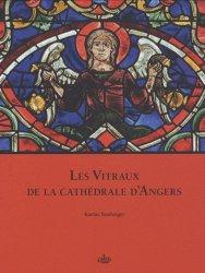Les Vitraux de la cathédrale d'Angers  Vol 3