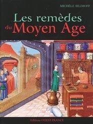 Les remèdes au Moyen Age