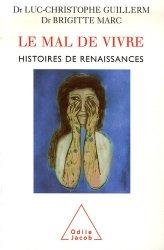 Le Mal de Vivre. Histoires de renaissances