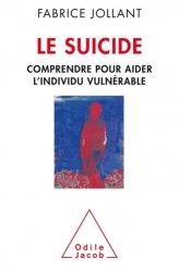 Le suicide comprendre et aider l'individu vulnérable