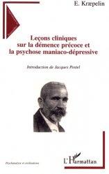 Leçons cliniques sur la démence précoce et la psychose maniaco-dépressive