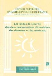 Les limites de sécurité dans les consommations alimentaires des vitamines et des minéraux