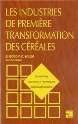 Les industries de première transformation des céréales