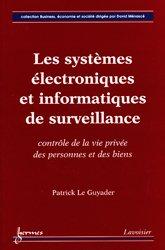 Les systèmes électroniques et informatiques de surveillance