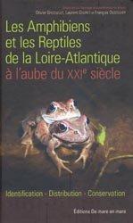 Les Amphibiens et les Reptiles de la Loire-Atlantique à l'aube du XXIe siècle