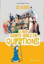 Le Mont Sainte-Odile en questions