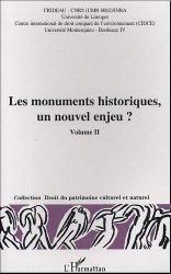 Les monuments historiques, un nouvel enjeu ? Volume 2. Actes du colloque Limoges, 29-30 octobre 2003