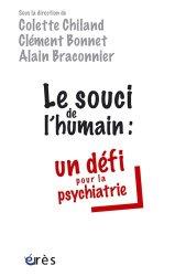 Le souci de l'humain: un défi pour la psychiatrie