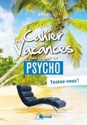 Le cahier de vacances pour réussir en 1re année de psycho. Edition 2020
