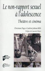 Le non-rapport sexuel à l'adolescence. Théâtre et cinéma