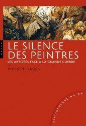Le silence des peintres. Les artistes face à la grande guerre