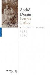 Lettres à Alice (1914-1919). Correspondance de guerre
