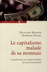 Le capitalisme malade de sa monnaie