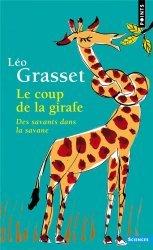Le Coup de la girafe - Des savants dans la savane