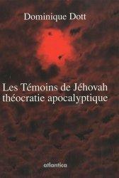 Les Témoins de Jéhovah théocratie apocalyptique