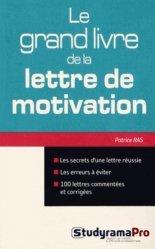 La couverture et les autres extraits de Le grand livre de la lettre de motivation. 3e édition