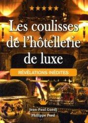 Les coulisses de l'hôtellerie de luxe