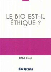 Le bio est-il éthique ?