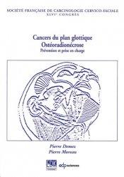 Les cancers du plan glottique
