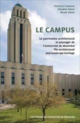 Le campus  Le patrimoine architectural et paysager de l'Université de Montréal