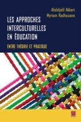 Les approches interculturelles en éducation : entre théorie et pratique
