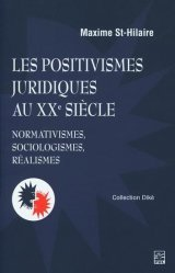 Les positivismes juridiques au XXe siècle