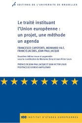 Le traité instituant l?Union européenne : un projet, une méthode un agenda