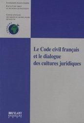 Le Code civil français et le dialogue des cultures juridiques