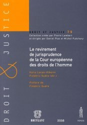 Le revirement de jurisprudence de la Cour européenne des droits de l'homme