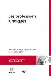Les professions juridiques. Journées Cambodge-Vietnam 2011