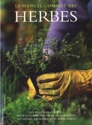 Le manuel complet des herbes