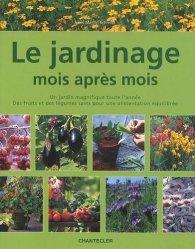 Le jardinage mois après mois
