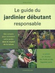 Le guide du jardinier débutant responsable