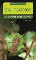 Les insectes : les identifier et les connaître