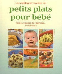 Les meilleures recettes de petits plats pour bébé